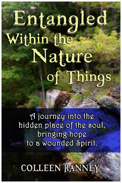 Entangled Within The Nature of Things- By Colleen Ranney
